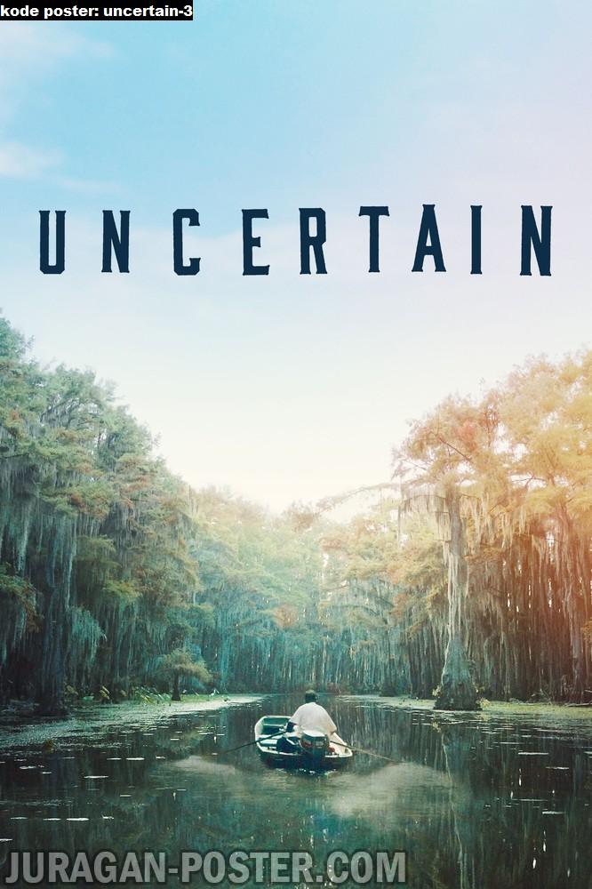 uncertain-3-movie-poster