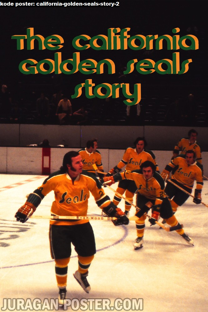 california-golden-seals-story-2-movie-poster