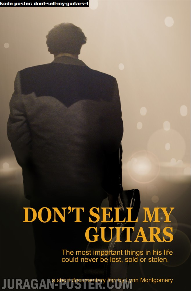 dont-sell-my-guitars-1-movie-poster