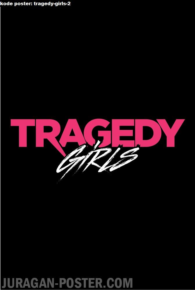 tragedy-girls-2-movie-poster